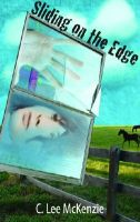 SLIDING ON THE EDGE by C. Lee McKenzie