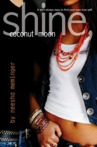 SHINE, COCONUT MOON by Neesha Meminger