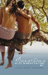 Breathing by Cheryl Renee Herbman