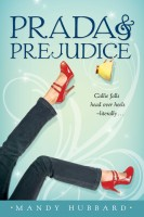 Prada and Prejudice by Mandy Hubbard